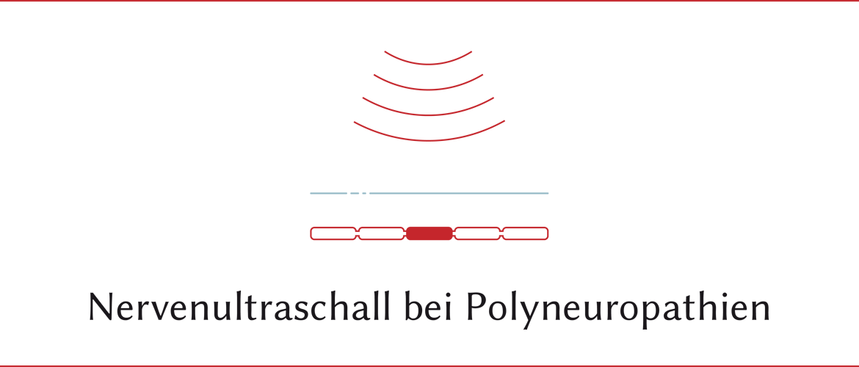 Nervenultraschall bei Polyneuropathien