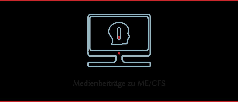 Medienbeiträge zu ME/CFS
